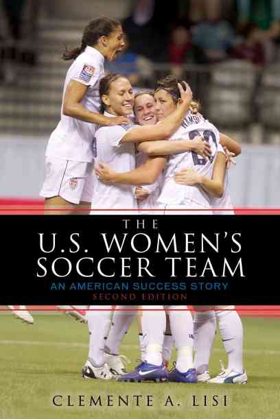 The-U.S.-Womens-Soccer-Team-An-American-Success-Story-Paperback-